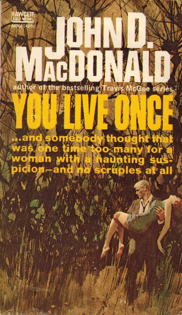 You Live Once Fawcett Gold medal 1957