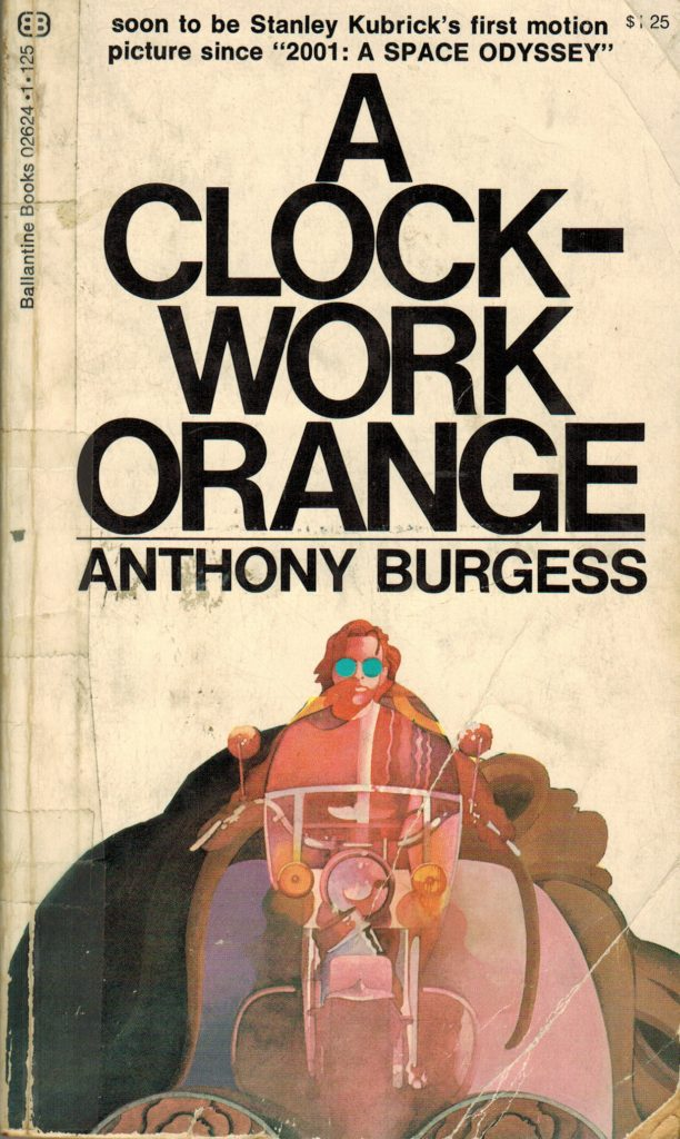 a clockwork orange essay assignment the A clockwork orange essay should then continue to give a plot summary of the novel distinguishing the three parts of the novel, and a character sketch of the protagonists in the novel your orange essay should analyze each character in the play with reference to the storyline, and what contribution the character makes to the novel.