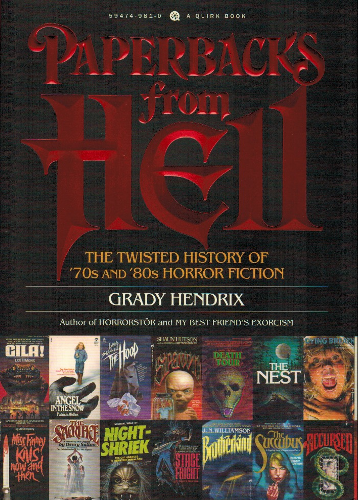 Resultado de imagem para Paperbacks from Hell: The Twisted History of '70s and '80s Horror Fiction